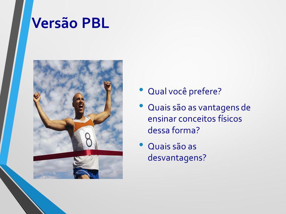 Versão PBL Qual você prefere