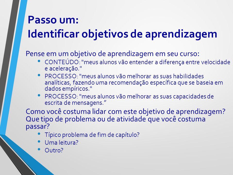 Passo um: Identificar objetivos de aprendizagem