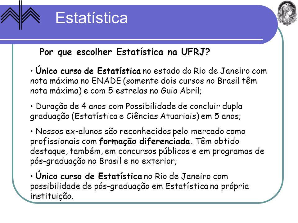Estatística Por que escolher Estatística na UFRJ