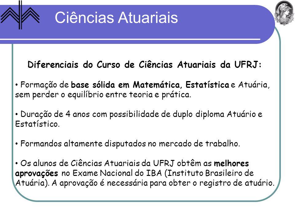 Diferenciais do Curso de Ciências Atuariais da UFRJ: