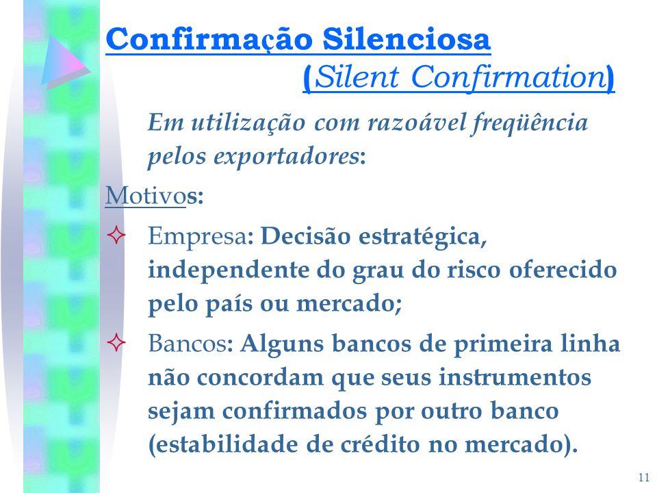 Confirmação Silenciosa (Silent Confirmation)