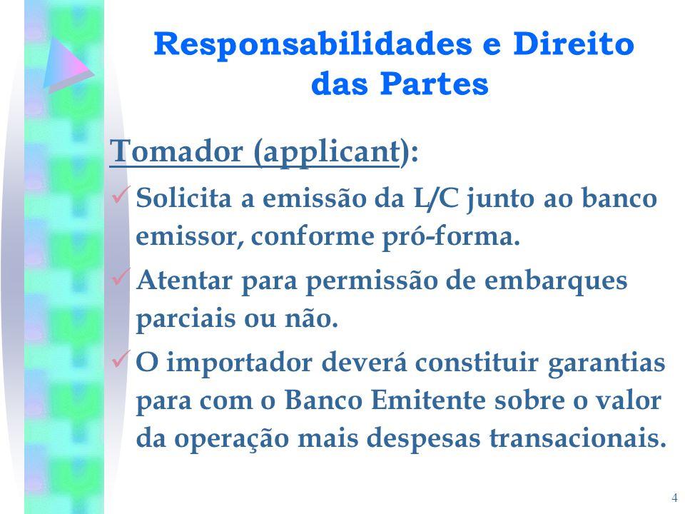 Responsabilidades e Direito das Partes