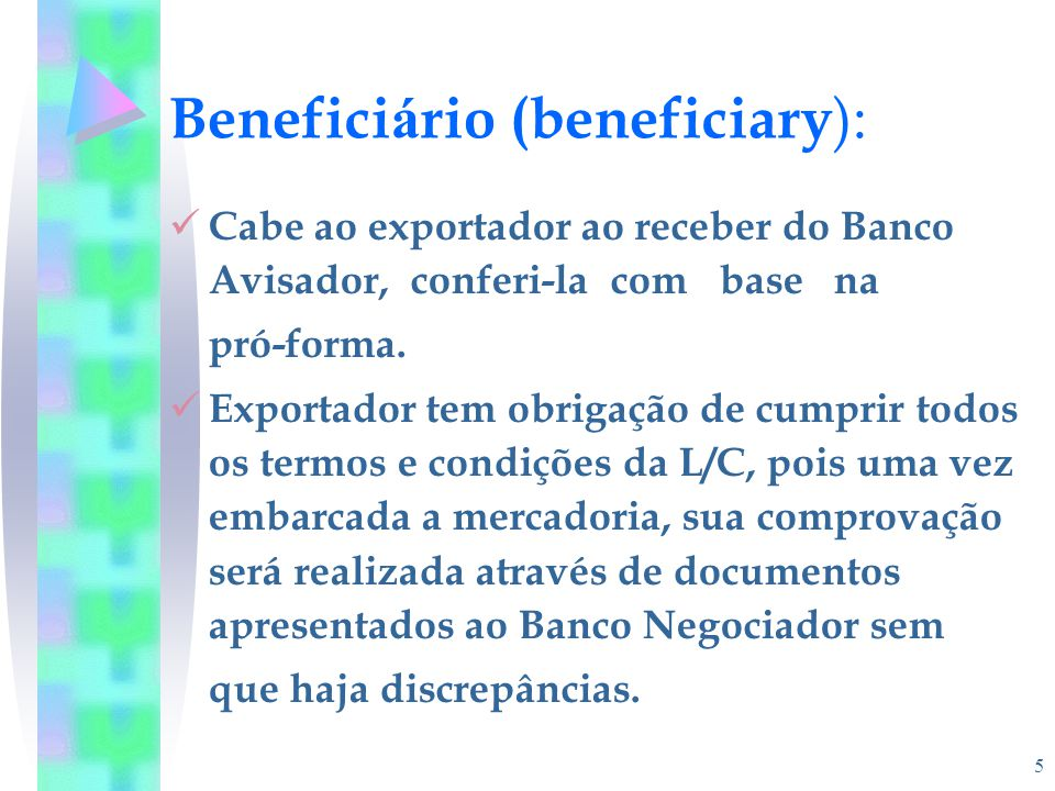 Beneficiário (beneficiary):