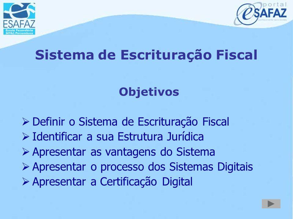 Sistema de Escrituração Fiscal