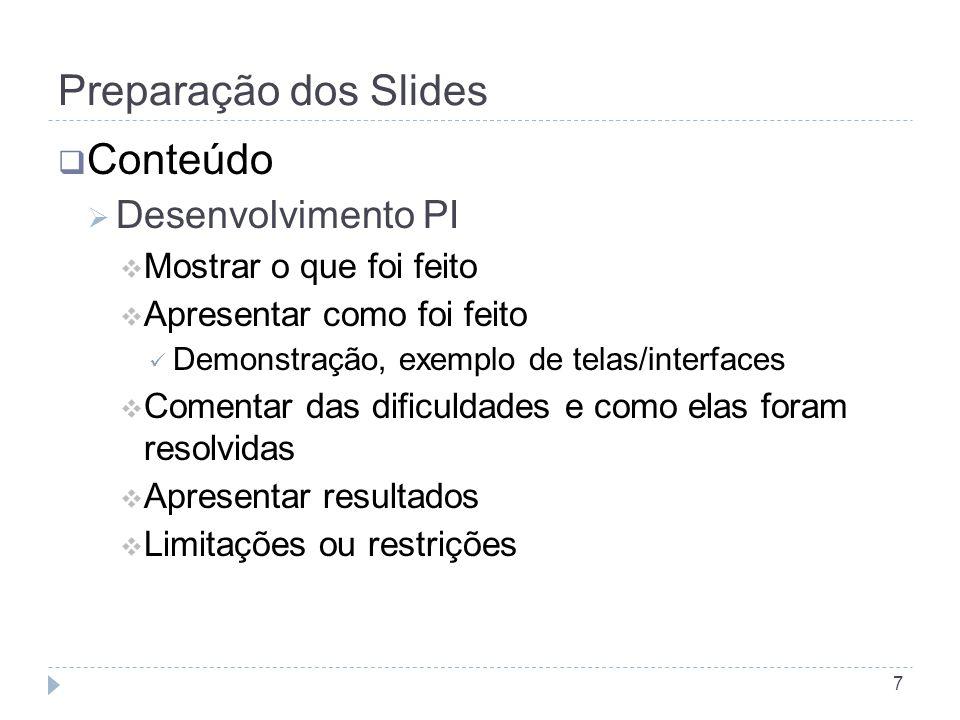 Preparação dos Slides Conteúdo Desenvolvimento PI