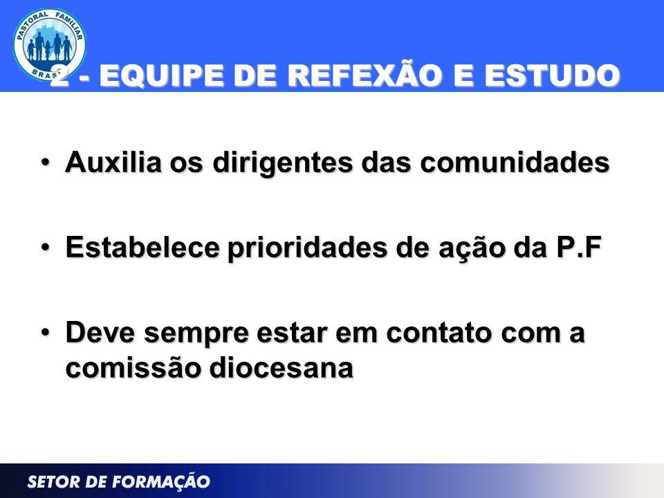 2 - EQUIPE DE REFEXÃO E ESTUDO