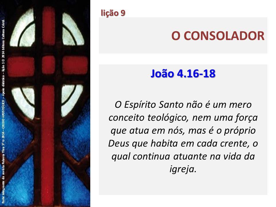 lição 9 O Consolador. João 4.16-18.