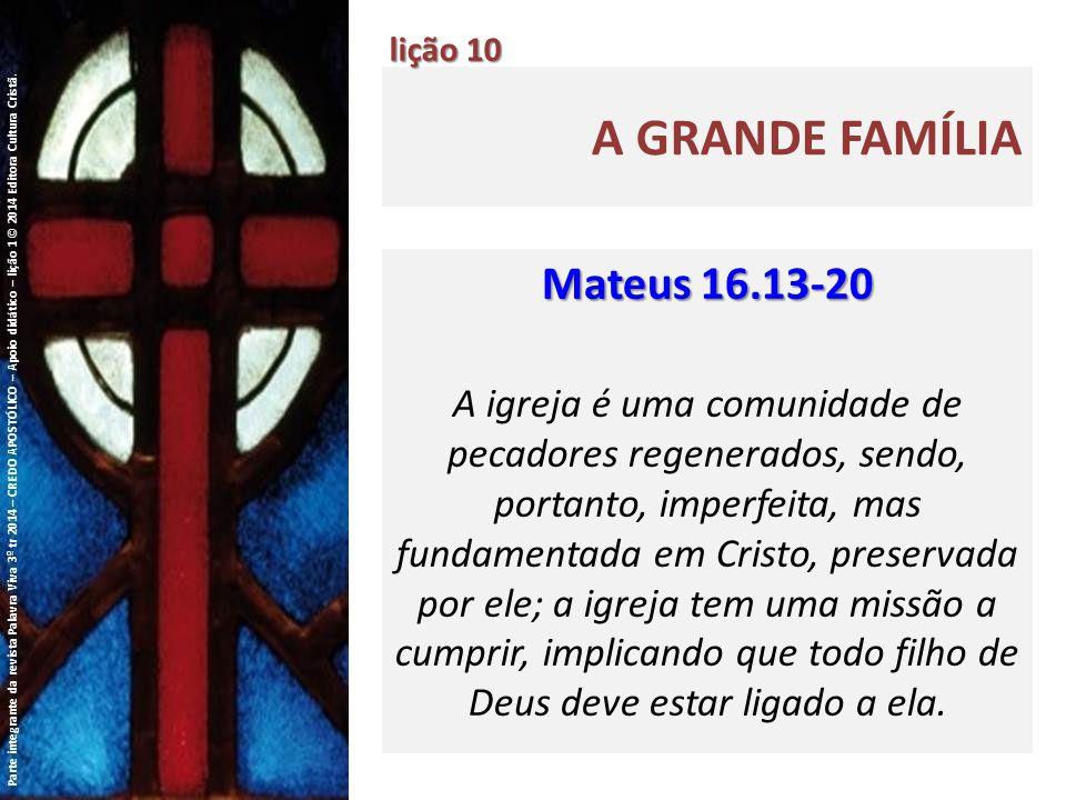 A grande família Mateus 16.13-20