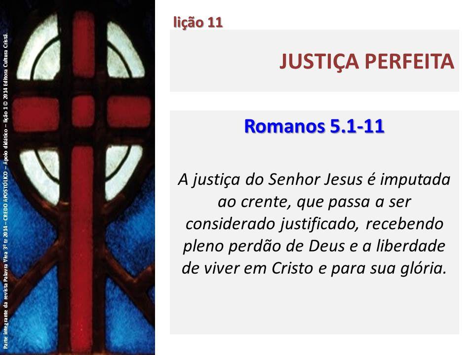 Justiça perfeita Romanos 5.1-11