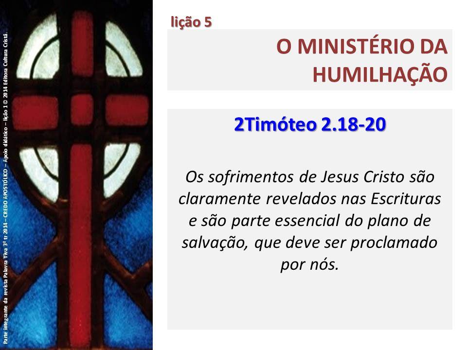 O ministério da humilhação