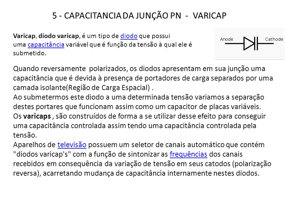 5 - CAPACITANCIA DA JUNÇÃO PN - VARICAP