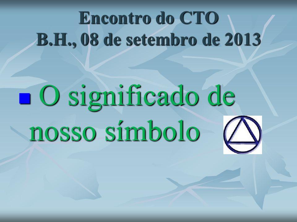 Encontro do CTO B.H., 08 de setembro de 2013