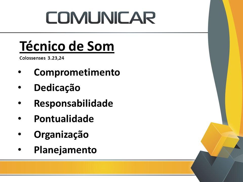 Técnico de Som Colossenses 3.23,24