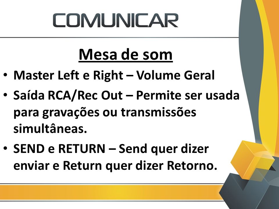 Mesa de som Master Left e Right – Volume Geral