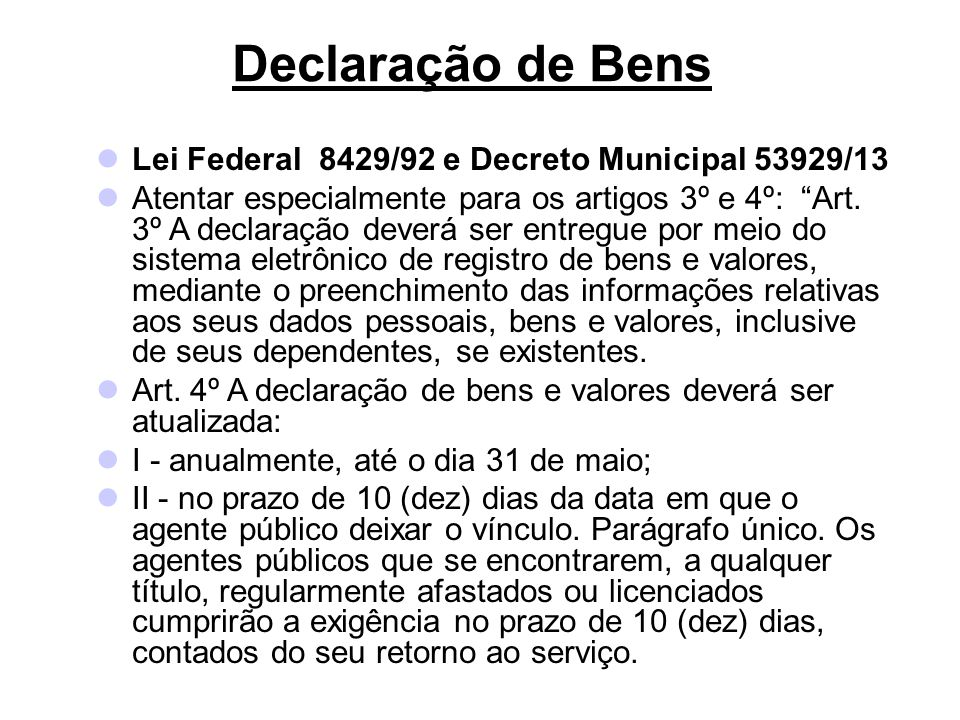Declaração de Bens Lei Federal 8429/92 e Decreto Municipal 53929/13