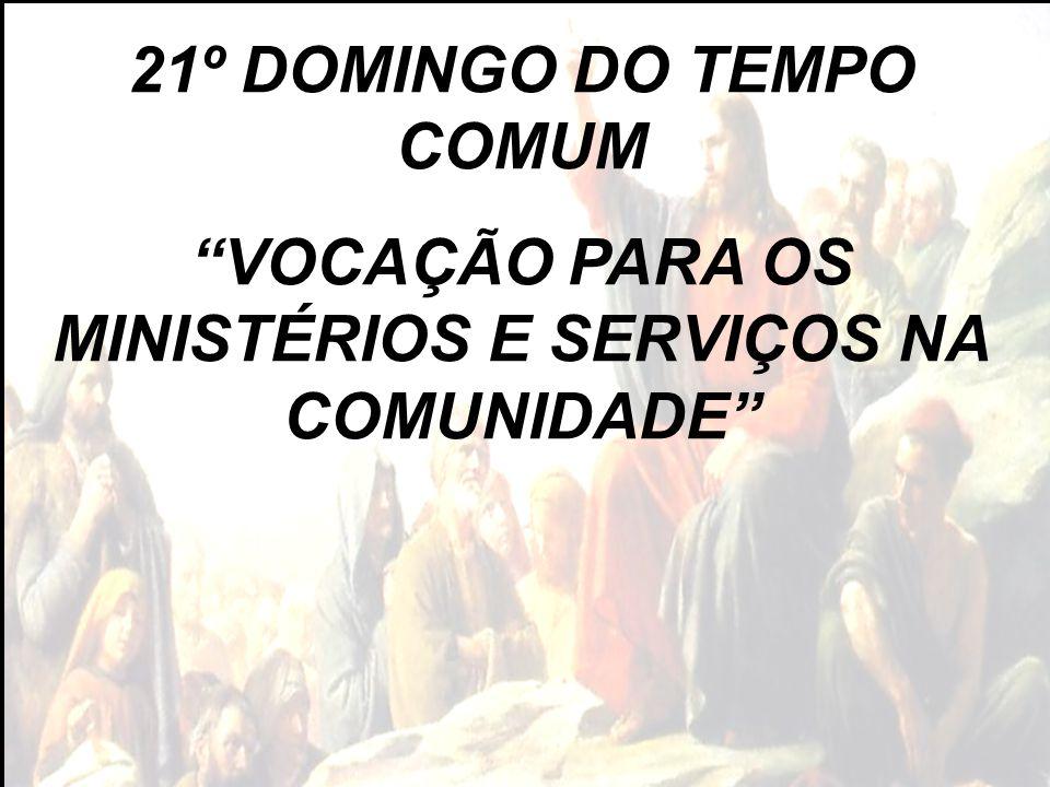 21º DOMINGO DO TEMPO COMUM