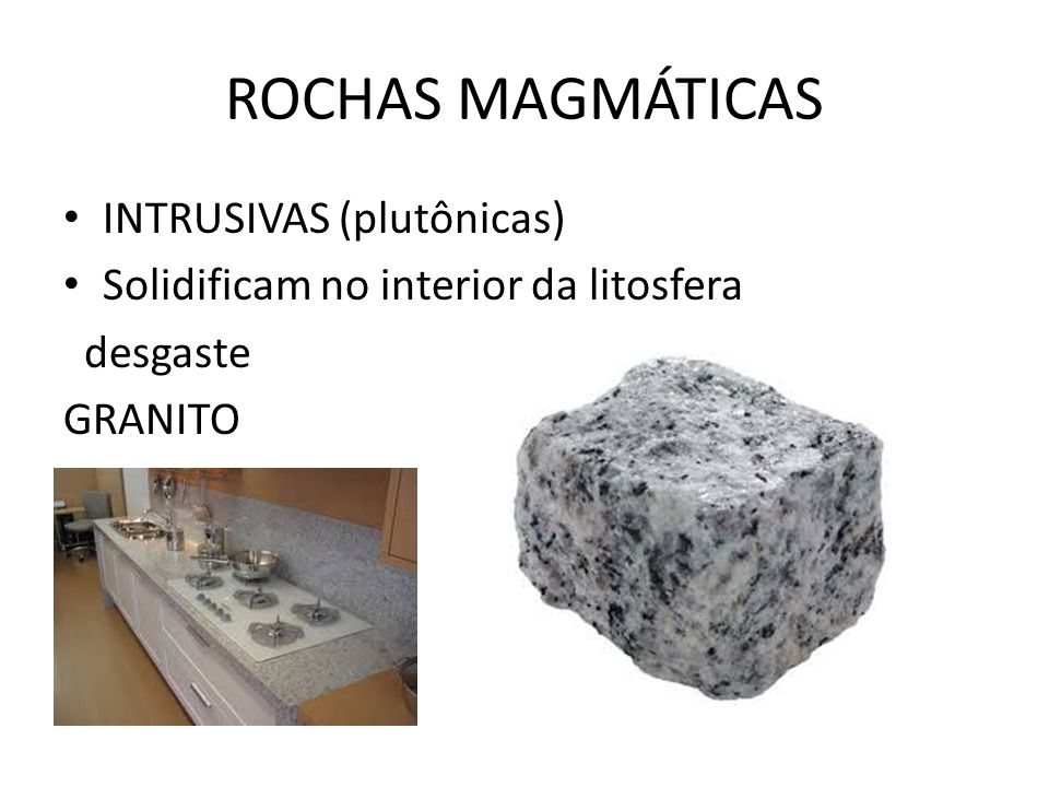 ROCHAS MAGMÁTICAS INTRUSIVAS (plutônicas)