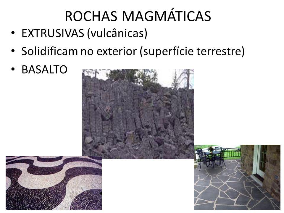 ROCHAS MAGMÁTICAS EXTRUSIVAS (vulcânicas)