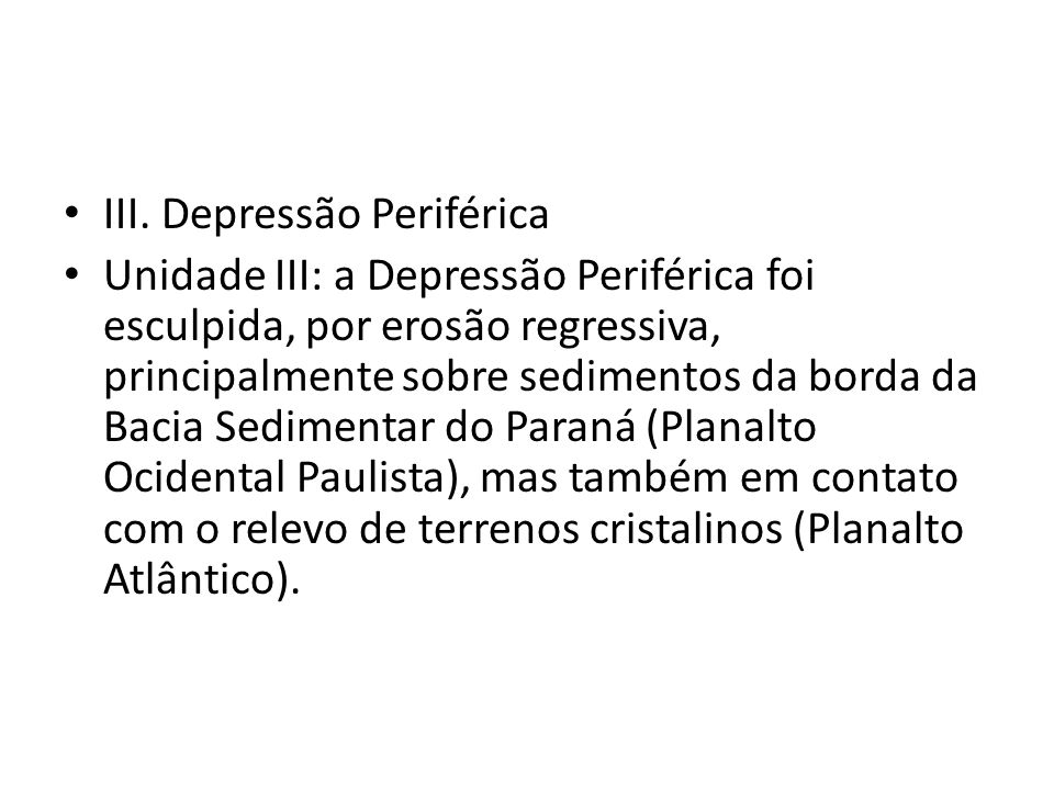 III. Depressão Periférica