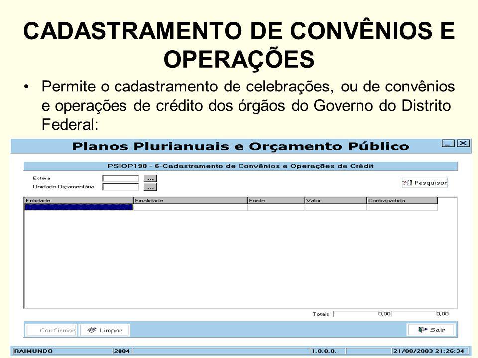 CADASTRAMENTO DE CONVÊNIOS E OPERAÇÕES