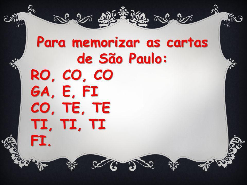 Para memorizar as cartas de São Paulo: