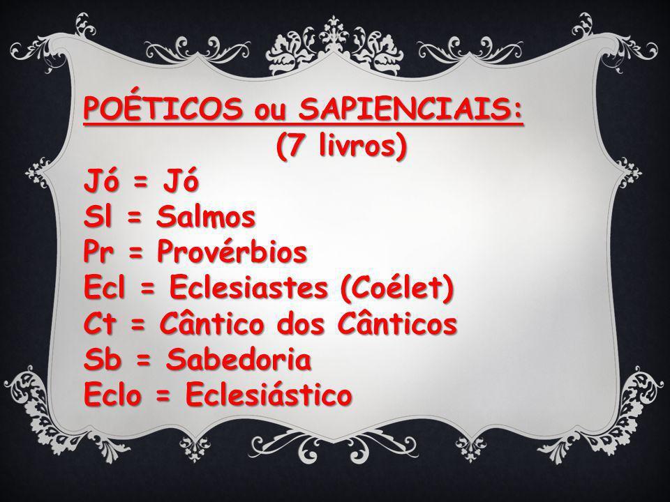 POÉTICOS ou SAPIENCIAIS: