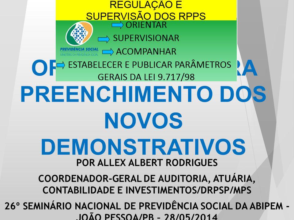 ORIENTAÇÕES PARA PREENCHIMENTO DOS NOVOS DEMONSTRATIVOS