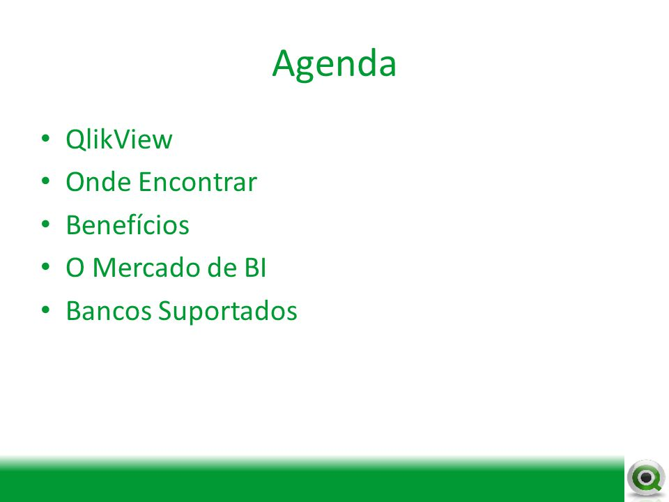 Agenda QlikView Onde Encontrar Benefícios O Mercado de BI