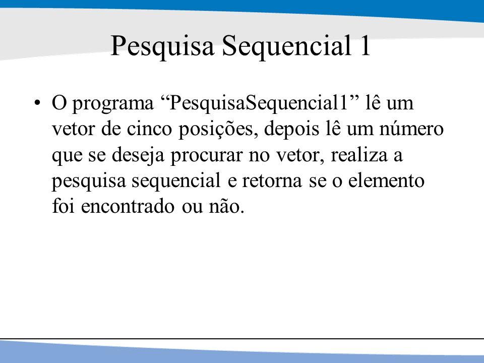 Pesquisa Sequencial 1