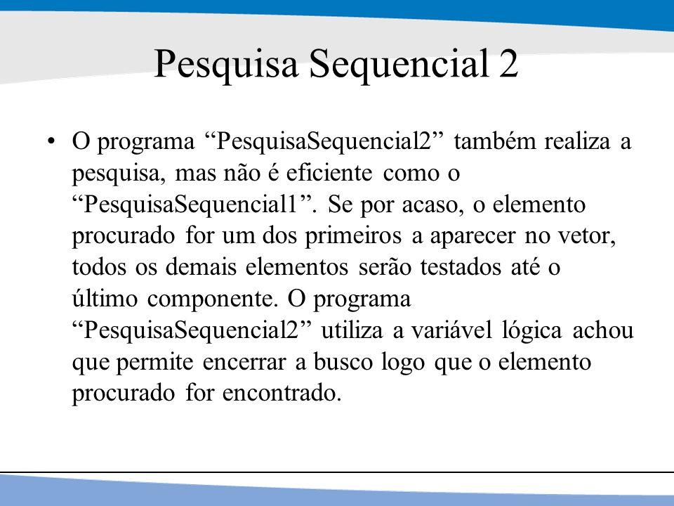 Pesquisa Sequencial 2
