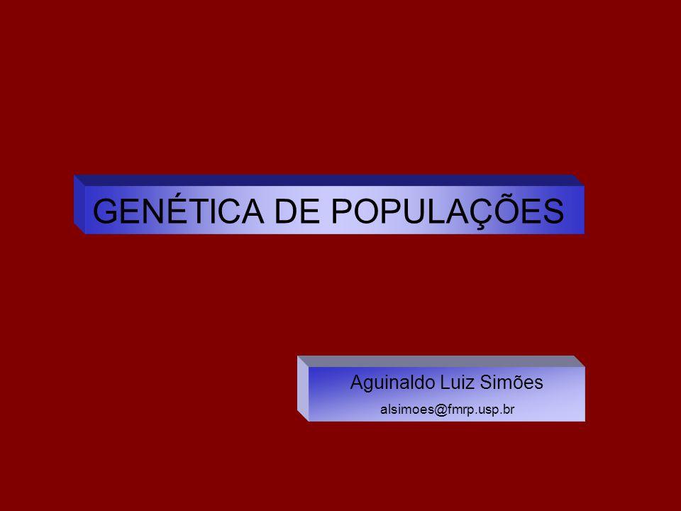 GENÉTICA DE POPULAÇÕES