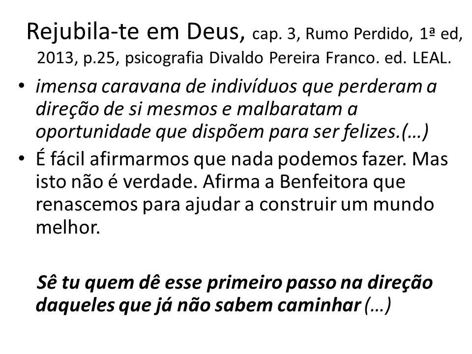 Rejubila-te em Deus, cap. 3, Rumo Perdido, 1ª ed, 2013, p