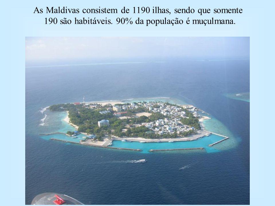 As Maldivas consistem de 1190 ilhas, sendo que somente 190 são habitáveis.