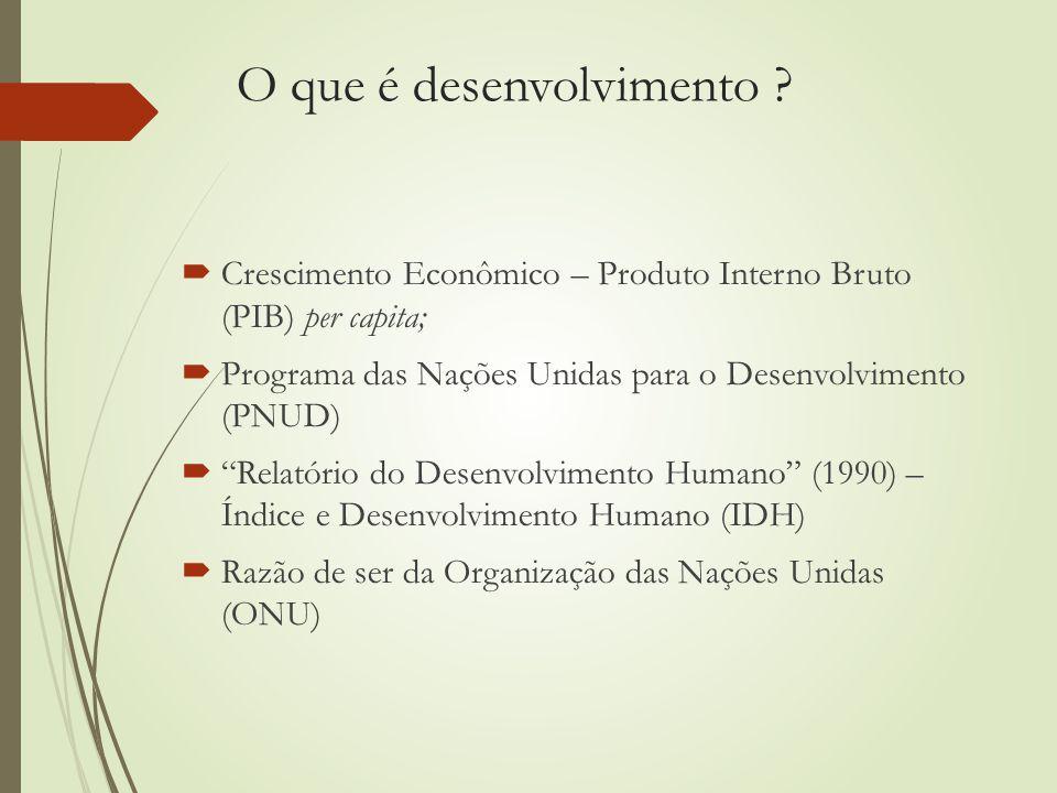 O que é desenvolvimento