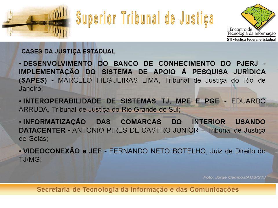 VIDEOCONEXÃO e JEF - FERNANDO NETO BOTELHO, Juiz de Direito do TJ/MG;
