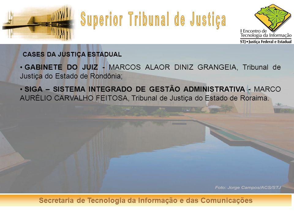 CASES DA JUSTIÇA ESTADUAL