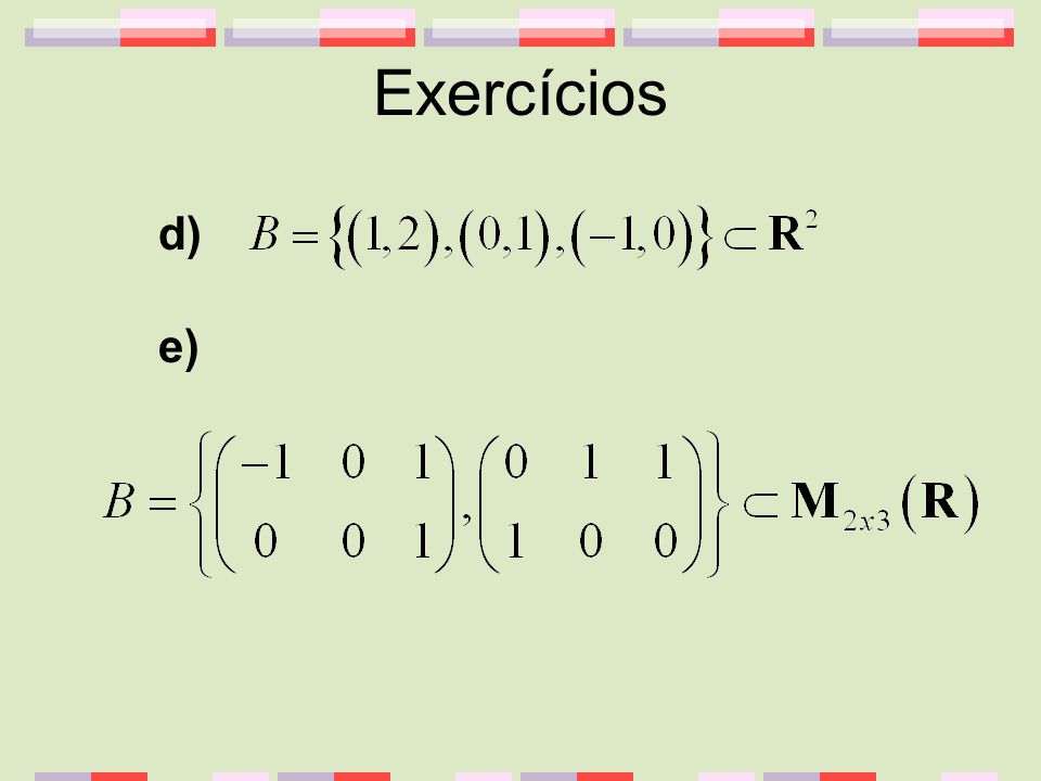 Exercícios d) e)