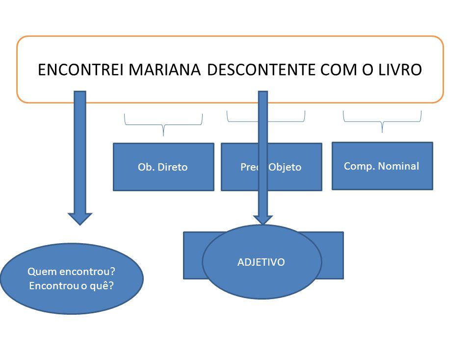 ENCONTREI MARIANA DESCONTENTE COM O LIVRO
