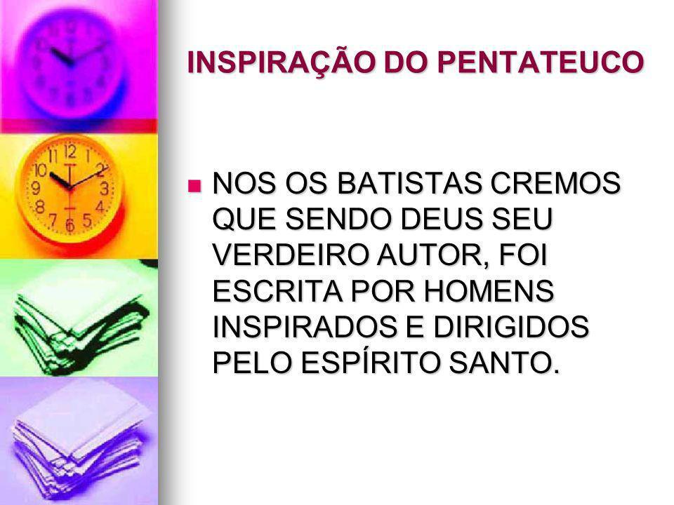 INSPIRAÇÃO DO PENTATEUCO
