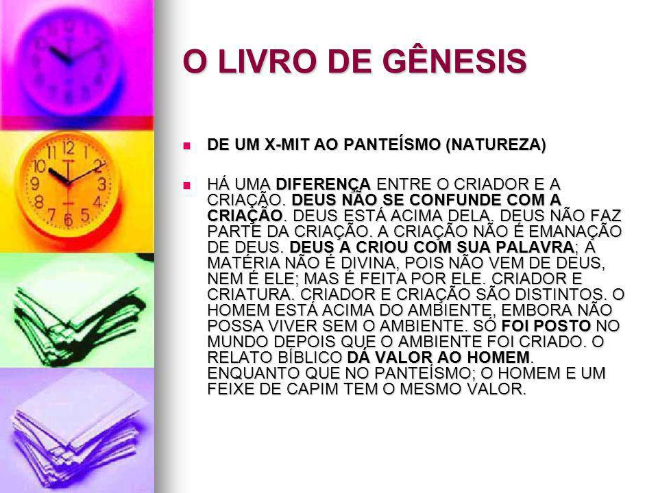 O LIVRO DE GÊNESIS DE UM X-MIT AO PANTEÍSMO (NATUREZA)