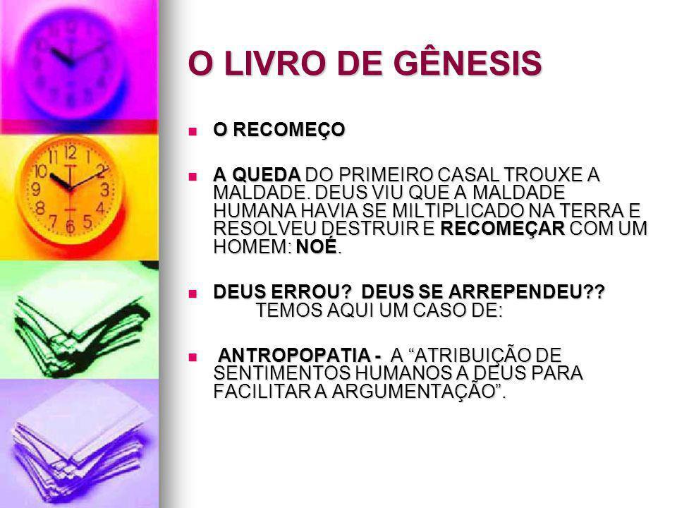 O LIVRO DE GÊNESIS O RECOMEÇO