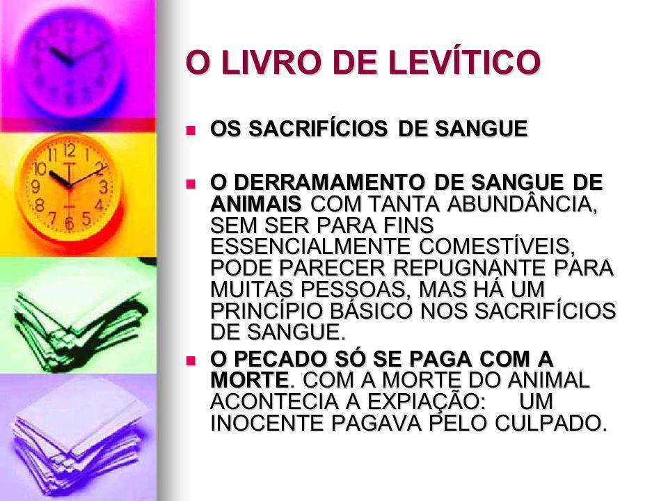 O LIVRO DE LEVÍTICO OS SACRIFÍCIOS DE SANGUE