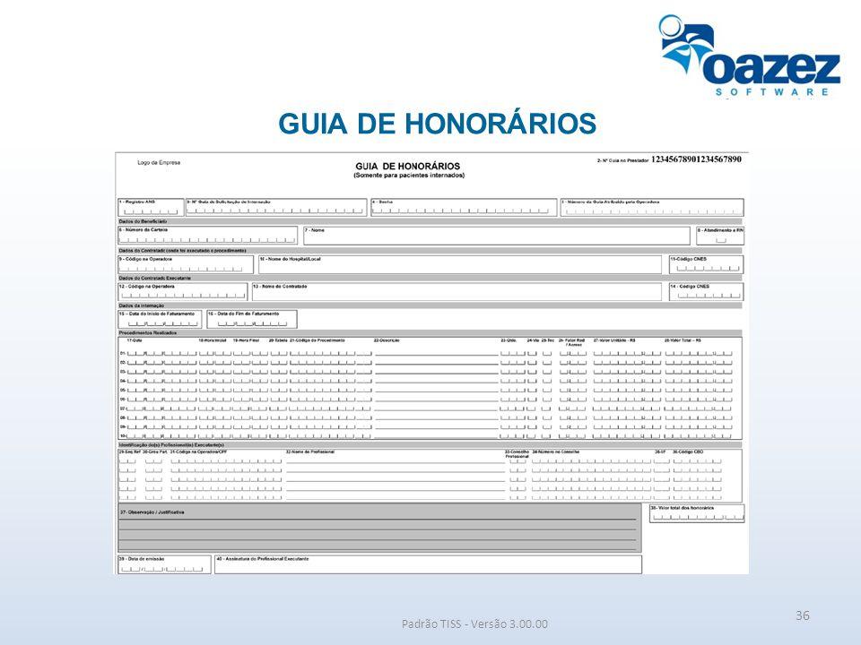 GUIA DE HONORÁRIOS Padrão TISS - Versão 3.00.00