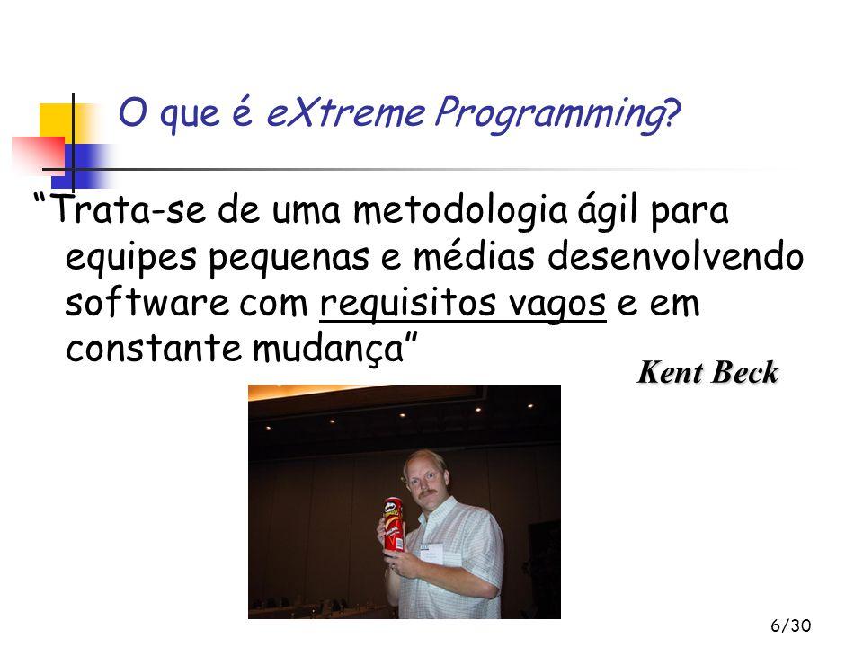 O que é eXtreme Programming