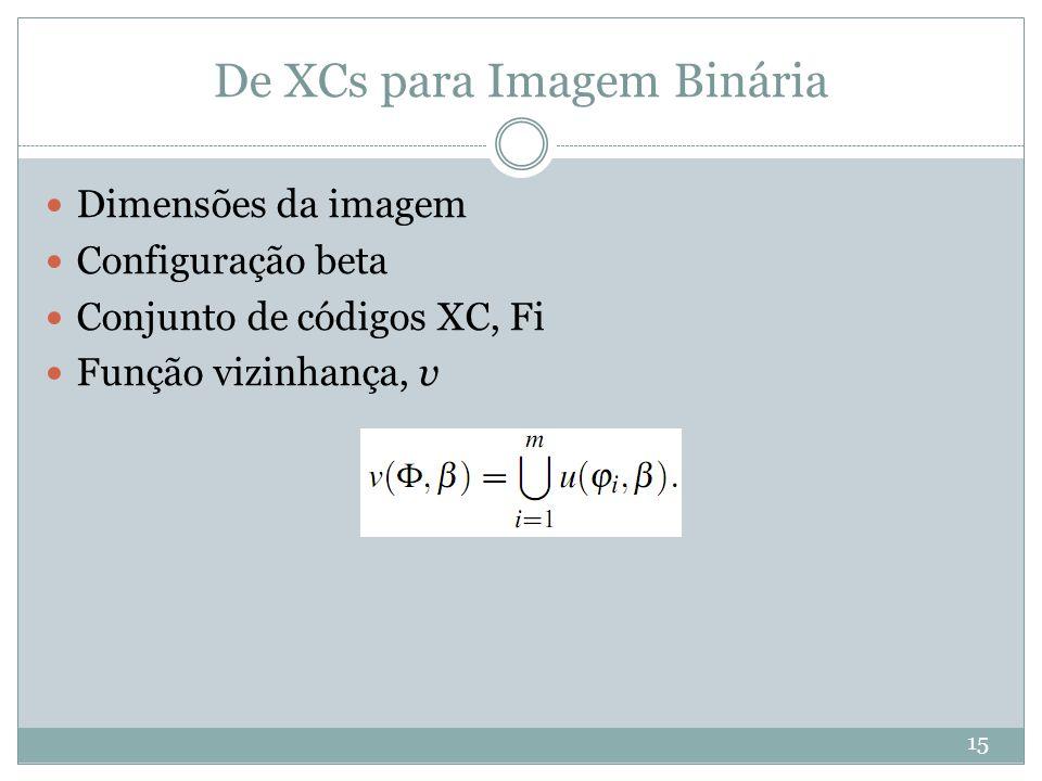 De XCs para Imagem Binária