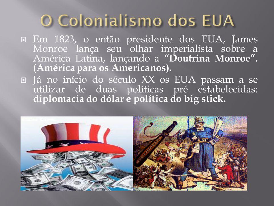 O Colonialismo dos EUA