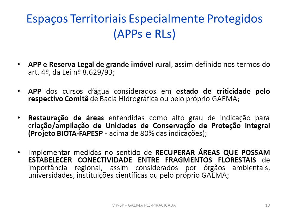Espaços Territoriais Especialmente Protegidos (APPs e RLs)