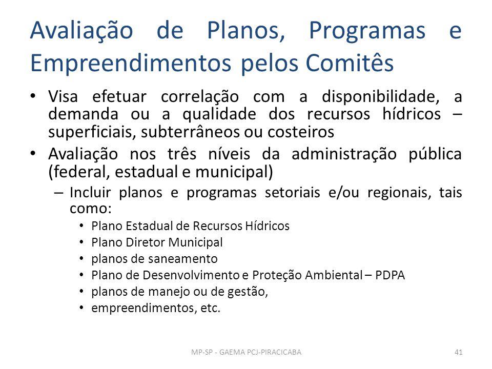 Avaliação de Planos, Programas e Empreendimentos pelos Comitês
