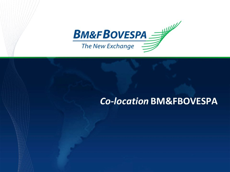 Co-location BM&FBOVESPA