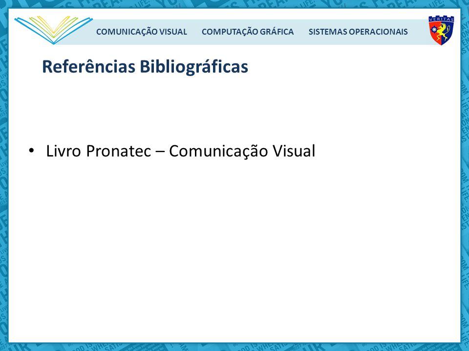 COMUNICAÇÃO VISUAL COMPUTAÇÃO GRÁFICA SISTEMAS OPERACIONAIS